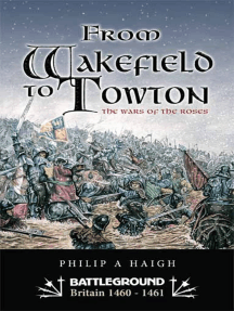 From Wakefield to Towton: The Wars of the Roses