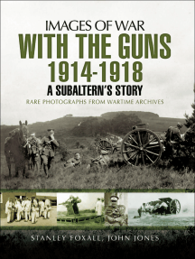 With the Guns, 1914–1918: An Subaltern's Story