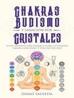 Chakras, budismo y sanación por cristales