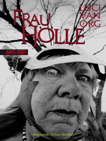 Frau Hölle: Ragnarök' Deine Mudda!
