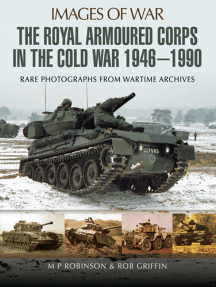 The Royal Armoured Corps in the Cold War, 1946–1990