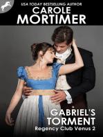 Gabriel's Torment (Regency Club Venus 2)