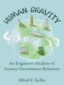 Human Gravity: An Engineer's Analysis of Society-Government Relations