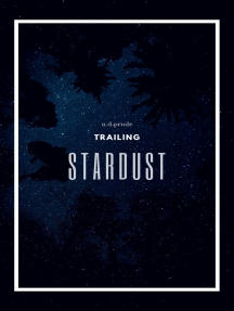 Trailing Stardust