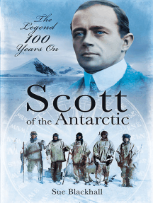 Scott of the Antarctic: The Legend 100 Years On