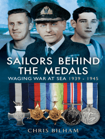 Sailors Behind the Medals: Waging War at Sea, 1939–1945