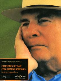 Canciones de viaje con quintas bohemias: Noticias biográficas
