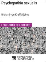Psychopathia sexualis de Richard von Krafft-Ebing: Les Fiches de Lecture d'Universalis