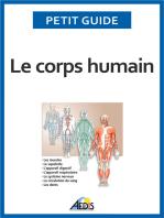 Le corps humain: Un guide pratique pour découvrir l'anatomie