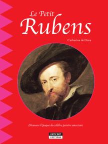 Le petit Rubens: Un livre d'art amusant et ludique pour toute la famille !