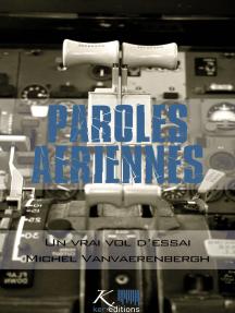 Un vrai vol d'essai: Nouvelles autobiographiques