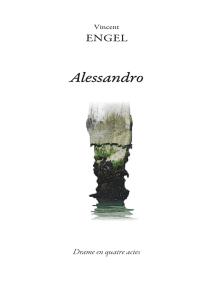 Alessandro: Théâtre