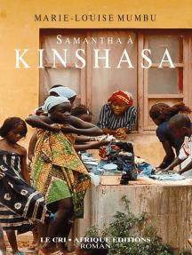 Samantha à Kinshasa: Autobiographie