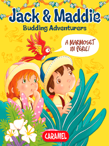 A Marmoset in Peril!: Jack & Maddie [Picture book for children]