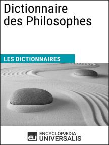 Dictionnaire des Philosophes: Les Dictionnaires d'Universalis