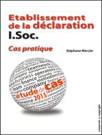 Etablissement de la déclaration I.Soc. - Cas pratique