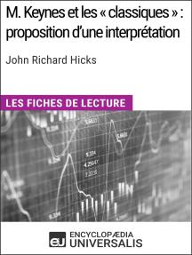 M. Keynes et les « classiques » : proposition d'une interprétation de John Richard Hicks: Les Fiches de lecture d'Universalis