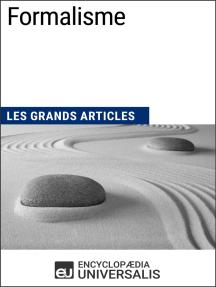 Formalisme: Les Grands Articles d'Universalis
