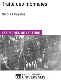Traité des monnaies de Nicolas d'Oresme: Les Fiches de lecture d'Universalis