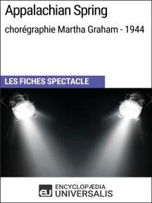 Appalachian Spring (chorégraphie Martha Graham - 1944): Les Fiches Spectacle d'Universalis