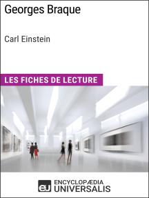 Georges Braque de Carl Einstein: Les Fiches de Lecture d'Universalis