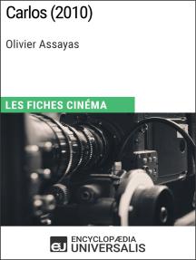 Carlos d'Olivier Assayas: Les Fiches Cinéma d'Universalis