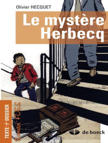 Le mystère Herbecq: Roman FLES