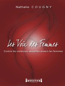 Les voix des femmes: Contre les violences sexuelles envers les femmes