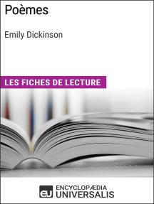Poèmes d'Emily Dickinson: Les Fiches de lecture d'Universalis
