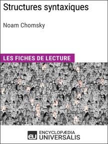Structures syntaxiques de Noam Chomsky: Les Fiches de lecture d'Universalis