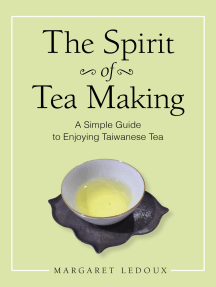 The Spirit of Tea Making: A Simple Guide to Enjoying Taiwanese Tea