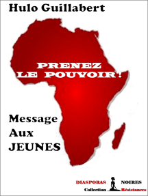 Prenez le pouvoir !: Message aux jeunes