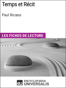 Temps et Récit de Paul Ricœur: Les Fiches de lecture d'Universalis