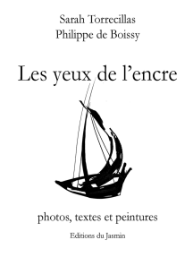 Les yeux de l'encre: Photos, textes et peintures