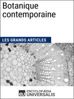 Botanique contemporaine: Les Grands Articles d'Universalis