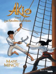 Les Révoltés de l'Alssia: Saga d'aventures fantasy