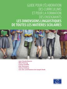 Les dimensions linguistiques de toutes les matières scolaires: Guide pour l'élaboration des curriculums et pour la formation des enseignants