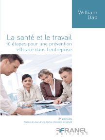 La Santé et le travail (2e édition): 10 étapes pour une prévention efficace dans l'entreprise
