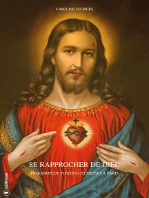 Se rapprocher de Dieu: Horaire de toutes les messes à Paris