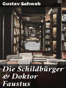 Die Schildbürger & Doktor Faustus