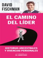 El camino del líder: Historias ancestrales y vivencias personales