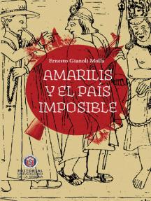 Amarilis y el país imposible