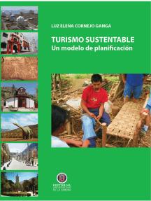 Turismo Sustentable: Un modelo de planificación