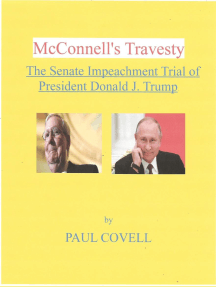McConnell's Travesty, The Senate Impeachment Trial of President Donald J. Trump