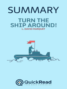 "Summary of ""Turn the Ship Around"" by L. David Marquet"