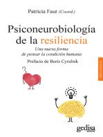 Psiconeurobiología de la resiliencia: Una nueva forma de pensar la condición humana