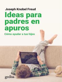 Ideas para padres en apuros: Cómo ayudar a tus hijos