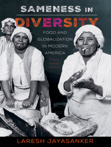 Sameness in Diversity: Food and Globalization in Modern America