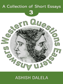 Western Questions Eastern Answers: A Collection of Short Essays - Volume 3: Western Questions Eastern Answers, #3