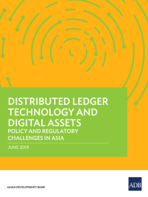 Distributed Ledger Technology and Digital Assets: Policy and Regulatory Challenges in Asia